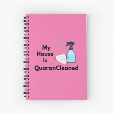 My House Is Quarancleaned Savvy Cleaner Funny Cleaning Gifts Spiral Notebook