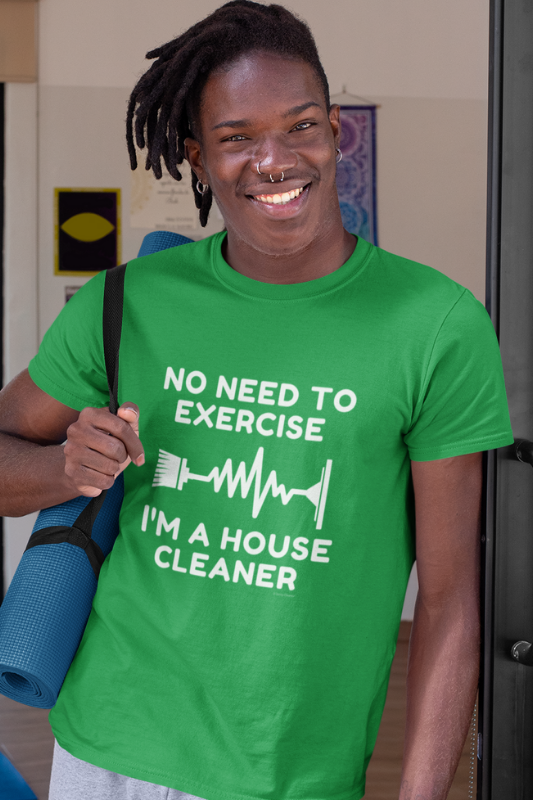 No Need to Exercise Savvy Cleaner Funny Cleaning Shirt Premium T-Shirt