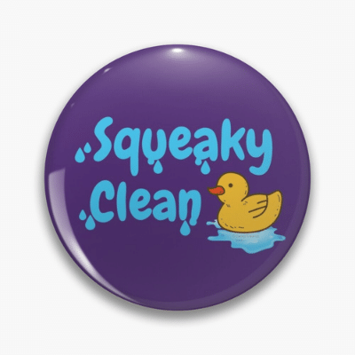 Squeaky Clean Savvy Cleaner Funny Cleaning Gifts Pin