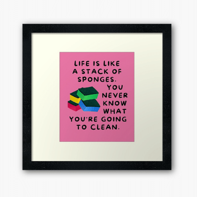 Stack Of Sponges Savvy Cleaner Funny Cleaning Gifts Framed Art Print