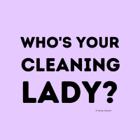 269 Your Cleaning Lady Savvy Cleaner Funny Cleaning Shirts A