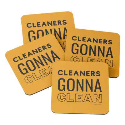 Cleaners Gonna Clean Savvy Cleaner Funny Cleaning Gifts Coasters