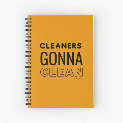 Cleaners Gonna Clean Savvy Cleaner Funny Cleaning Gifts Spiral Notebook