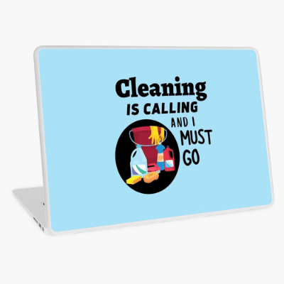 Cleaning is Calling Savvy Cleaner Funny Cleaning Gifts Laptop Skin