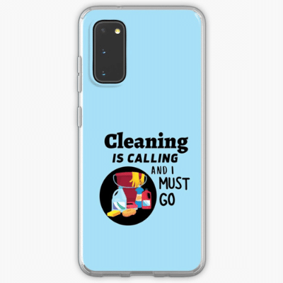 Cleaning is Calling Savvy Cleaner Funny Cleaning Gifts Samsung Phone Case