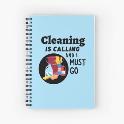 Cleaning is Calling Savvy Cleaner Funny Cleaning Gifts Spiral Notebook