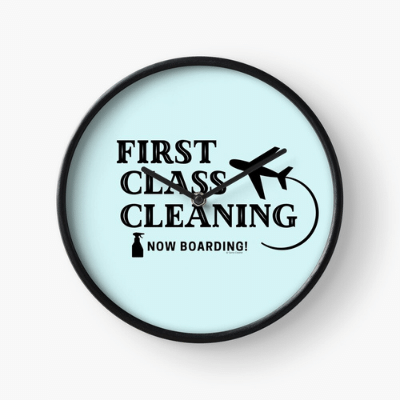 First Class Cleaning Savvy Cleaner Funny Cleaning Gifts Clock