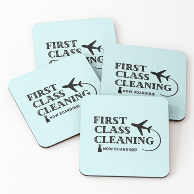 First Class Cleaning Savvy Cleaner Funny Cleaning Gifts Coasters