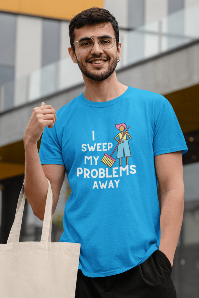 I Sweep My Problems Away Savvy Cleaner Funny Cleaning Shirts Premium T-Shirt