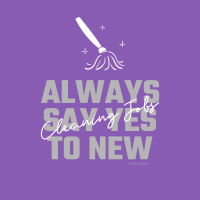 319 Always Say Yes Savvy Cleaner Funny Cleaning Shirts B
