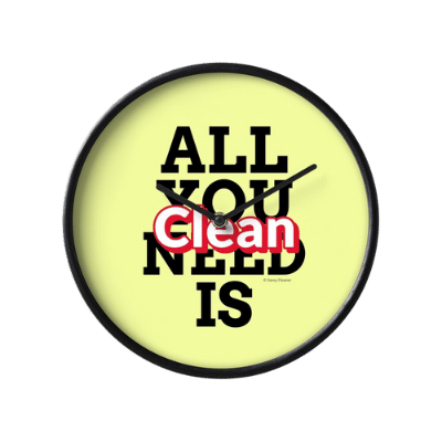 All You Need is Clean Savvy Cleaner Funny Cleaning Gifts Clock
