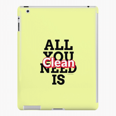 All You Need is Clean Savvy Cleaner Funny Cleaning Gifts Ipad Case