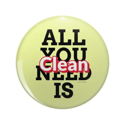 All You Need is Clean Savvy Cleaner Funny Cleaning Gifts Pin