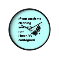Catch Me Cleaning Savvy Cleaner Funny Cleaning Gifts Clock