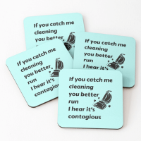 Catch Me Cleaning Savvy Cleaner Funny Cleaning Gifts Coasters