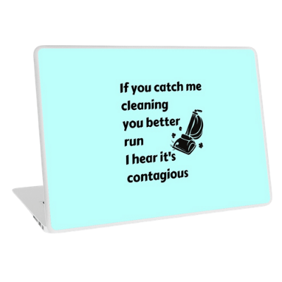 Catch Me Cleaning Savvy Cleaner Funny Cleaning Gifts Laptop Skin