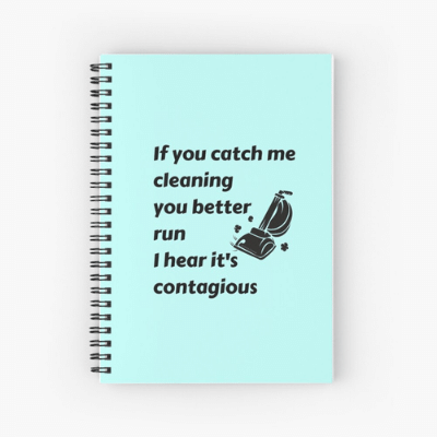Catch Me Cleaning Savvy Cleaner Funny Cleaning Gifts Spiral Notebook