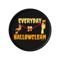 Everyday is Hallowclean Savvy Cleaner Funny Cleaning Gifts Clock