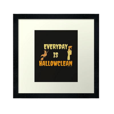 Everyday is Hallowclean Savvy Cleaner Funny Cleaning Gifts Framed Art Print