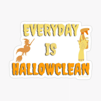 Everyday is Hallowclean Savvy Cleaner Funny Cleaning Gifts Sticker