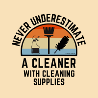 335 Cleaner With Cleaning Supplies Savvy Cleaner Funny Cleaning Shirts A
