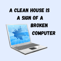 340 Broken Computer Savvy Cleaner Funny Cleaning Shirts B
