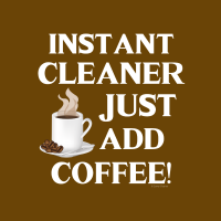 356 Instant Cleaner Savvy Cleaner Funny Cleaning Shirts B