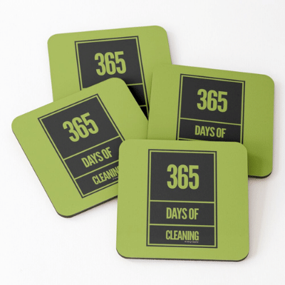 365 Days of Cleaning Savvy Cleaner Funny Cleaning Gifts Coasters