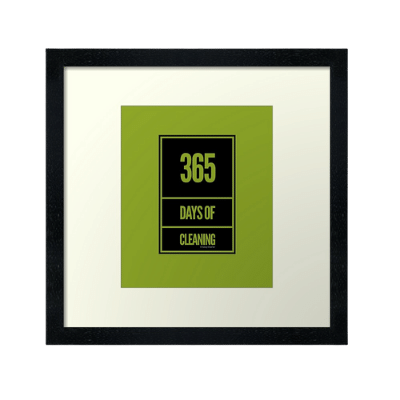 365 Days of Cleaning Savvy Cleaner Funny Cleaning Gifts Framed Art Print