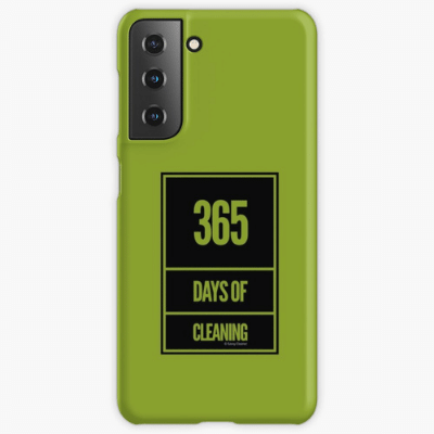365 Days of Cleaning Savvy Cleaner Funny Cleaning Gifts Samsung Phone Case