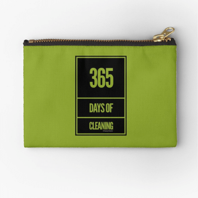 365 Days of Cleaning Savvy Cleaner Funny Cleaning Gifts Zipper Pouch