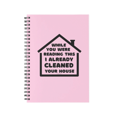 Already Cleaned Your House Savvy Cleaner Funny Cleaning Gifts Spiral Notebook