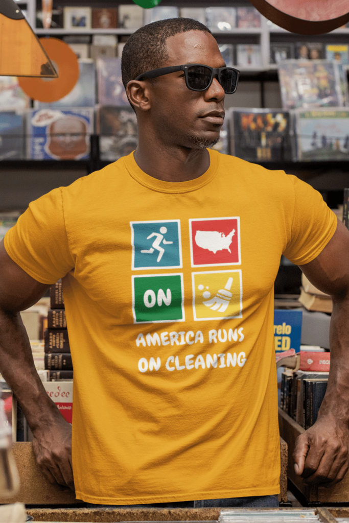 America Runs On Cleaning Savvy Cleaner Funny Cleaning Shirts Classic Tee