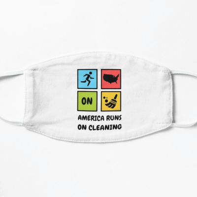 America Runs on Cleaning Savvy Cleaner Funny Cleaning Gifts Facemask