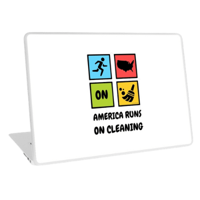 America Runs on Cleaning Savvy Cleaner Funny Cleaning Gifts Laptop Skin