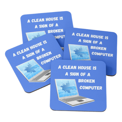 Broken Computer Savvy Cleaner Funny Cleaning Gifts Coasters