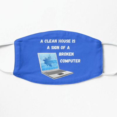 Broken Computer Savvy Cleaner Funny Cleaning Gifts Facemask