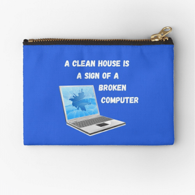 Broken Computer Savvy Cleaner Funny Cleaning Gifts Zipper Pouch
