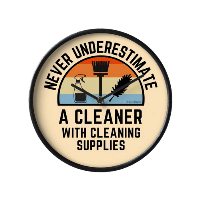 Cleaner With Cleaning Supplies Savvy Cleaner Funny Cleaning Gifts Clock