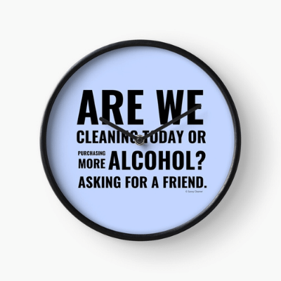 Cleaning Today Savvy Cleaner Funny Cleaning Gifts Clock