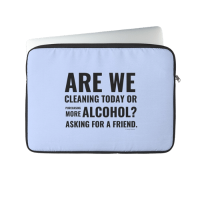 Cleaning Today Savvy Cleaner Funny Cleaning Gifts Laptop Sleeve