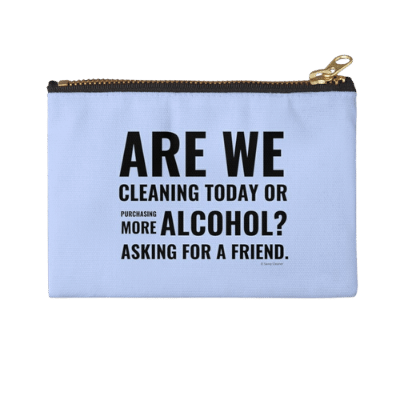 Cleaning Today Savvy Cleaner Funny Cleaning Gifts Zipper Pouch