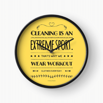 Cleaning is An Extreme Sport Savvy Cleaner Funny Cleaning Gifts Clock