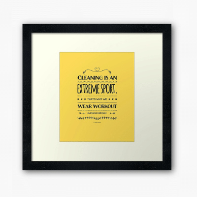Cleaning is An Extreme Sport Savvy Cleaner Funny Cleaning Gifts Framed Art Print