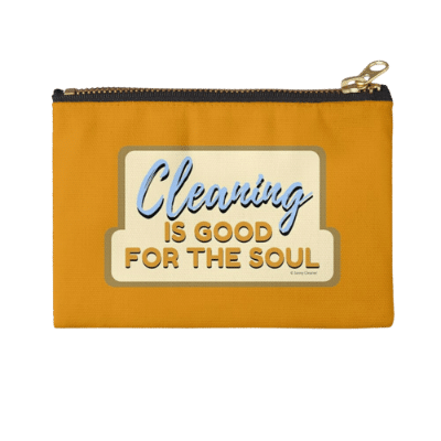 Good For The Soul Savvy Cleaner Funny Cleaning Gifts Zipper Pouch