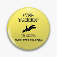 I Took Training Savvy Cleaner Funny Cleaning Gifts Pin