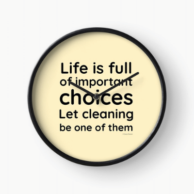 Life is Full Savvy Cleaner Funny Cleaning Gifts Clock