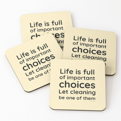 Life is Full Savvy Cleaner Funny Cleaning Gifts Coasters