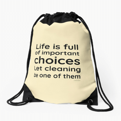 Life is Full Savvy Cleaner Funny Cleaning Gifts Drawstring Bag