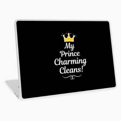 My Prince Charming Cleans Savvy Cleaner Funny Cleaning Shirts (14)